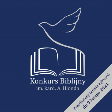 KONKURS BIBLIJNY: Przedłużenie terminu zgłoszeń do 9 lutego 2021 r.